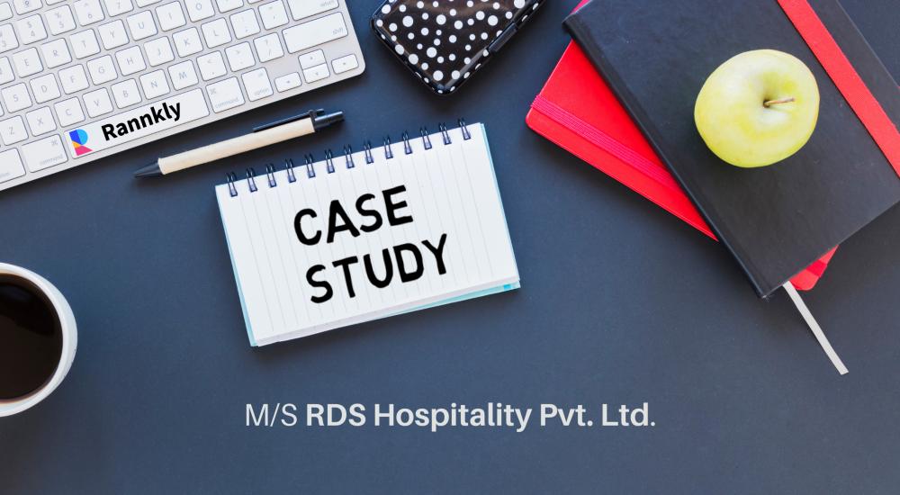 Case Study on M/S RDS Hospitality Pvt. Ltd