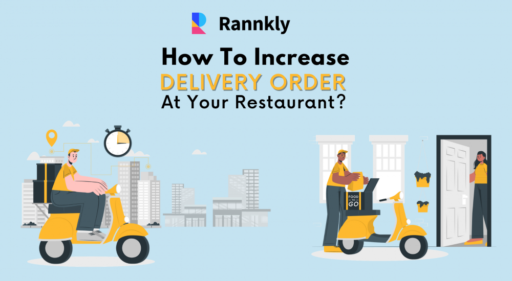 How to Increase Delivery Orders at Your Restaurant?