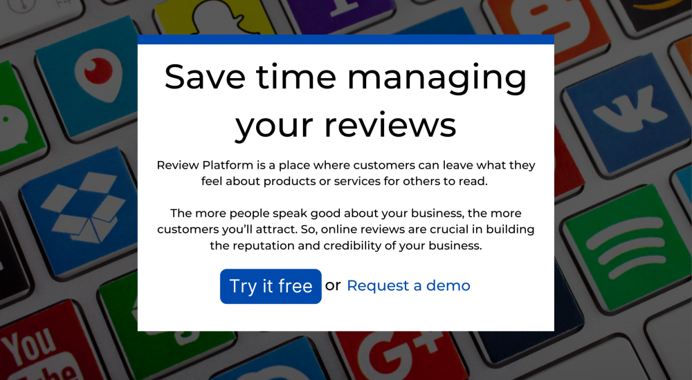 The Top Customer Review Platforms To Use in 2020