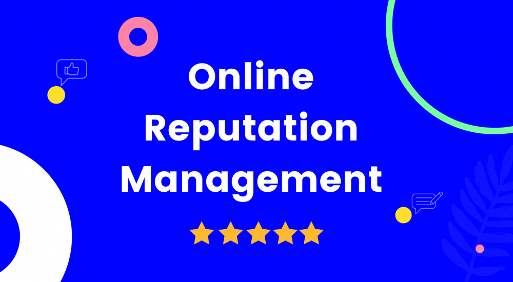 Know About Online Reputation Management And Its Importance